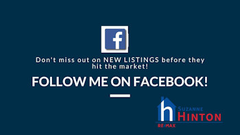 Graphic which reads: Don't miss out on NEW LISTINGS before they hit the market! Follow me on Facebook! Suzanne Hinton RE/MAX